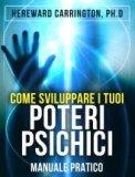 eBook - Come Sviluppare i Tuoi Poteri Psichici