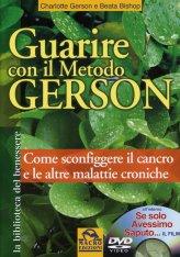 Guarire con il Metodo Gerson + DVD