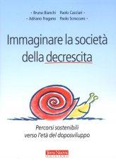Immaginare la Società della Decrescita - Libro