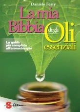 La Bibbia degli Oli Essenziali - Libro