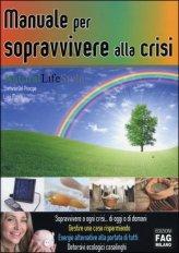 Manuale per Sopravvivere alla Crisi