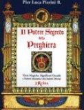 Il Potere Segreto della Preghiera