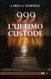 999 l'Ultimo Custode