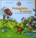 Proteggiamo la Natura