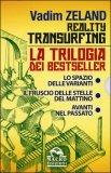 Reality Transurfing - La Trilogia - Cofanetto