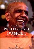 Swami Kripal - Pellegrino d'Amore - Libro