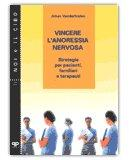 Vincere l'Anoressia Nervosa