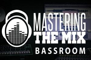 Mastering The Mix BASSROOM Mac