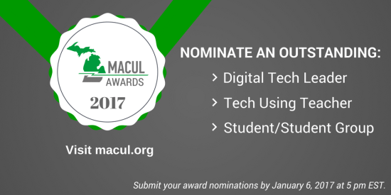 2017 MACUL Award Nominations now!