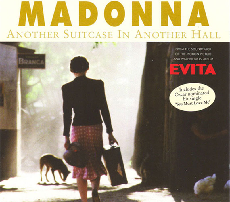 Another Suitcase In Another Hall  Madonna single lyrics Evita musical Andrew Lloyd Webber  Mad