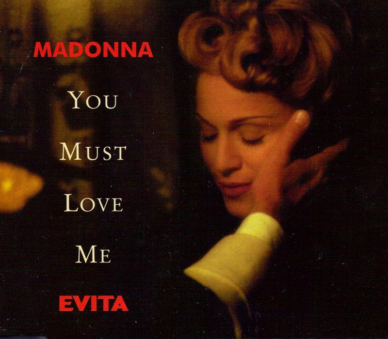 You Must Love Me  Madonna single lyrics Evita musical