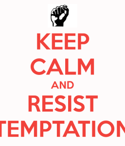 keep-calm-and-resist-temptation