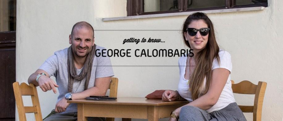 Γνωρίζοντας τον George Calombaris