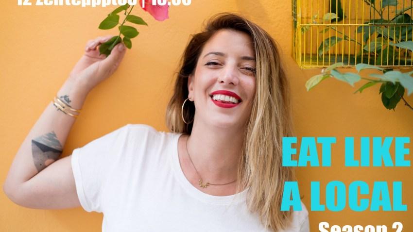 Το #EatLikeALocal επιστρέφει στις 12 Σεπτεμβρίου με νέες επεισοδιάρες