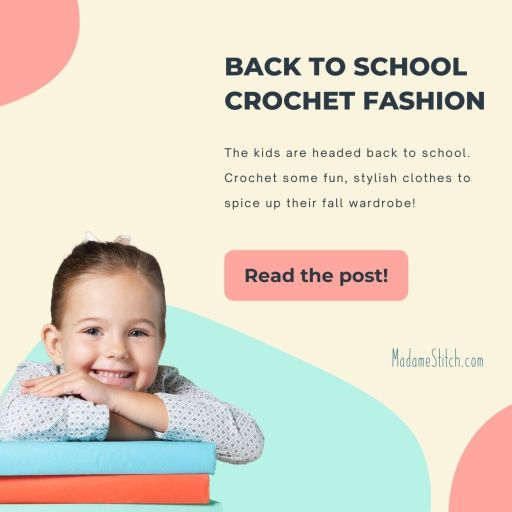 Back to school fall fashion for kids. Crochet clothes pattern roundup