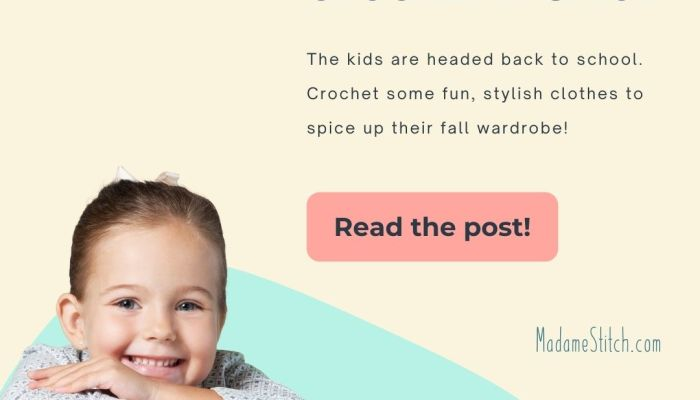23 back to school fall fashion crochet patterns for kids