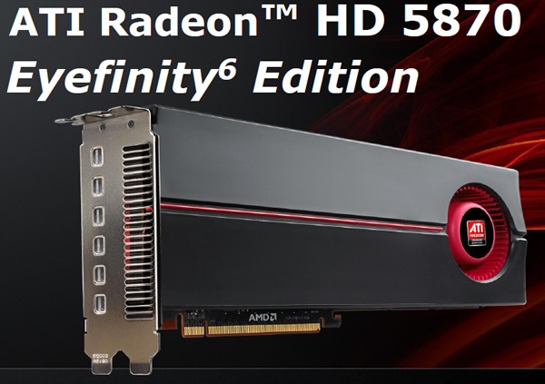 Radeon HD5870 Eyefinity Edition