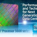 Intel introduce sus Xeon 5600 series Hexa-core (Westmere-EP)
