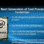 Roadmap: Intel Sandy Bridge Q1 2011, modelos de escritorio y móvil revelados