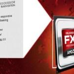 CPUs AMD FX-Series detallados y ahora llegarían en Octubre!