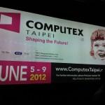A partir de mañana: Computex 2012!