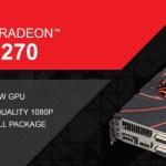 """AMD lanza la oficialmente Radeon R9 270 """"Curacao Pro"""" (Reviews)"""