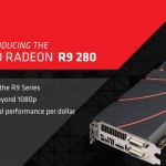 AMD lanza la Radeon R9 280