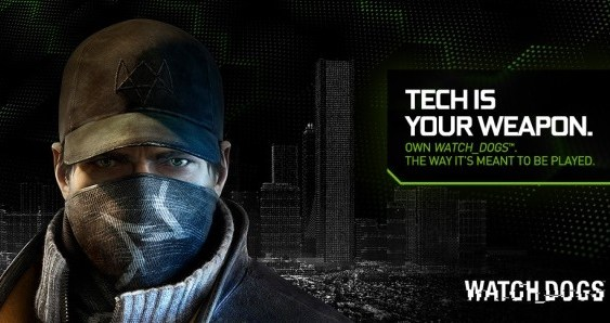 NVIDIA regala Watch Dogs con algunas GeForce GTX