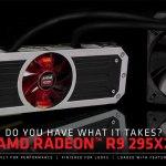 Rebajas: AMD Radeon R9 295X2 por US$ 650 y Radeon R9 290X por US$ 310