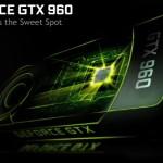 NVIDIA lanza la GeForce GTX 960 (GM206) – Datos oficiales y Reviews