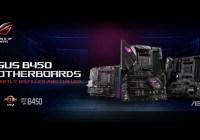 ASUS Lanza la Serie de Placas Madres AMD B450