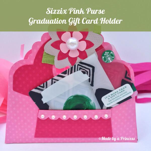 sizzix purse graduation gift idea