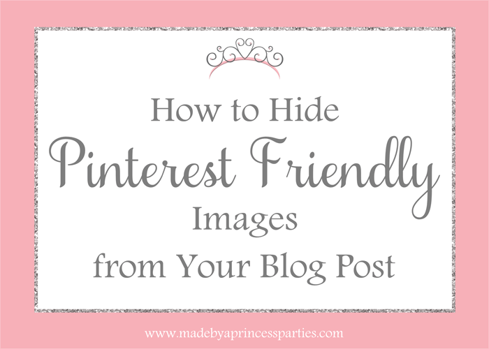 How to Hide Pinterest Friendly Image