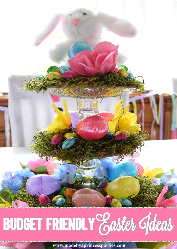 Budget Friendly Easter Ideas Made By A Princess