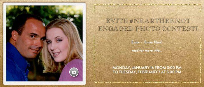 Evite's #NeartheKnot Engaged Couple Photo Contest