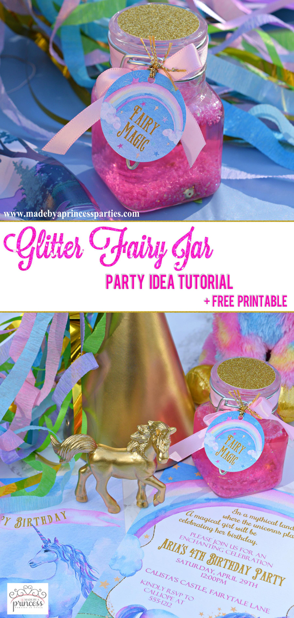Glitter Fairy Jar Party Idea Tutorial for a unicorn or fairy party #unicornparty #fairyparty #partyfavor #fairymagic #unicornmagic @madebyaprincess