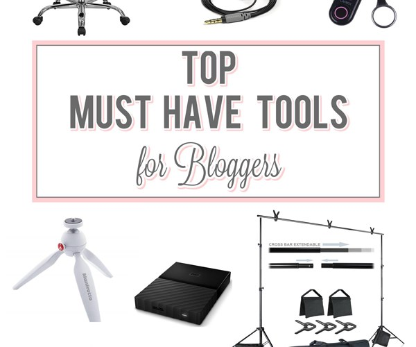 Top Must Have Tools for Bloggers