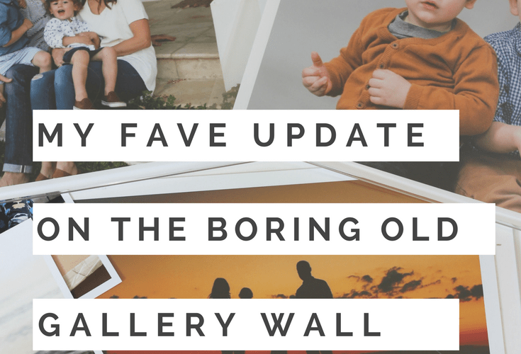 MY FAVORITE UPDATE ON THE BORING OLD GALLERY PICTURE WALL