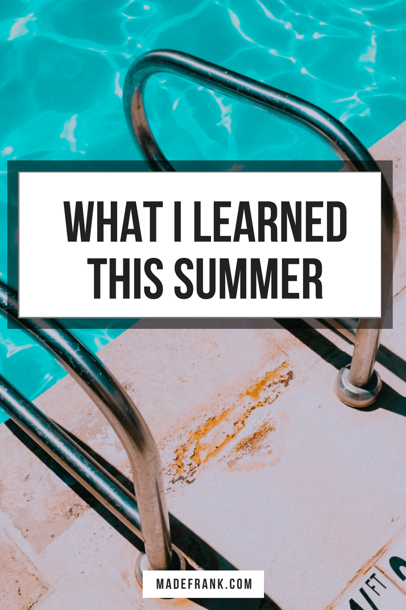New Season. New Lessons.  What I learned this Summer.