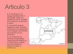 Diapositivo em que aparece o texto do artigo e uma restritiva distribuição das línguas não castelhanas