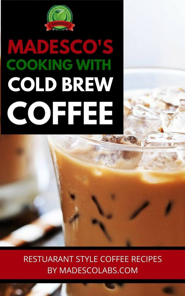 Cooking with cold brew coffee recipe book
