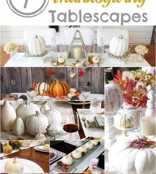 7 Modern Thanksgiving Tablescapes