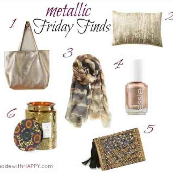 Friday Finds – Metallics