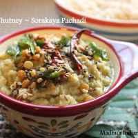 Pachadi Series- Bottle gourd (Doodhi) Chutney ~ Sorakaya Pachadi