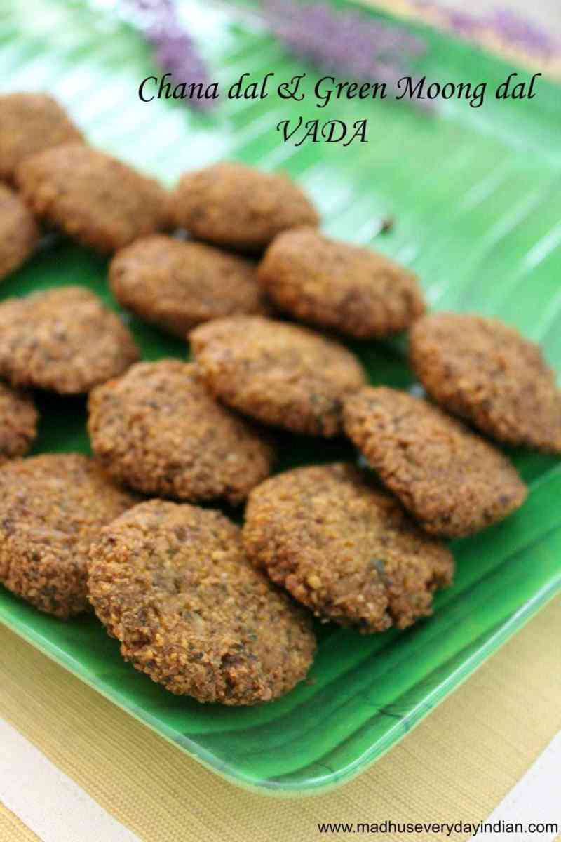 Chana Dal & Split Green Moong Dal Masala Vada | Step By Step Recipe