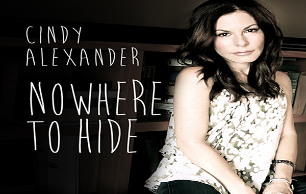 Award Winning Singer-Songwriter Cindy Alexander Releases Her Ninth And Most Personal Album To Date With Nowhere To Hide