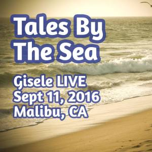 Tales By The Sea - Sept 11, 2016
