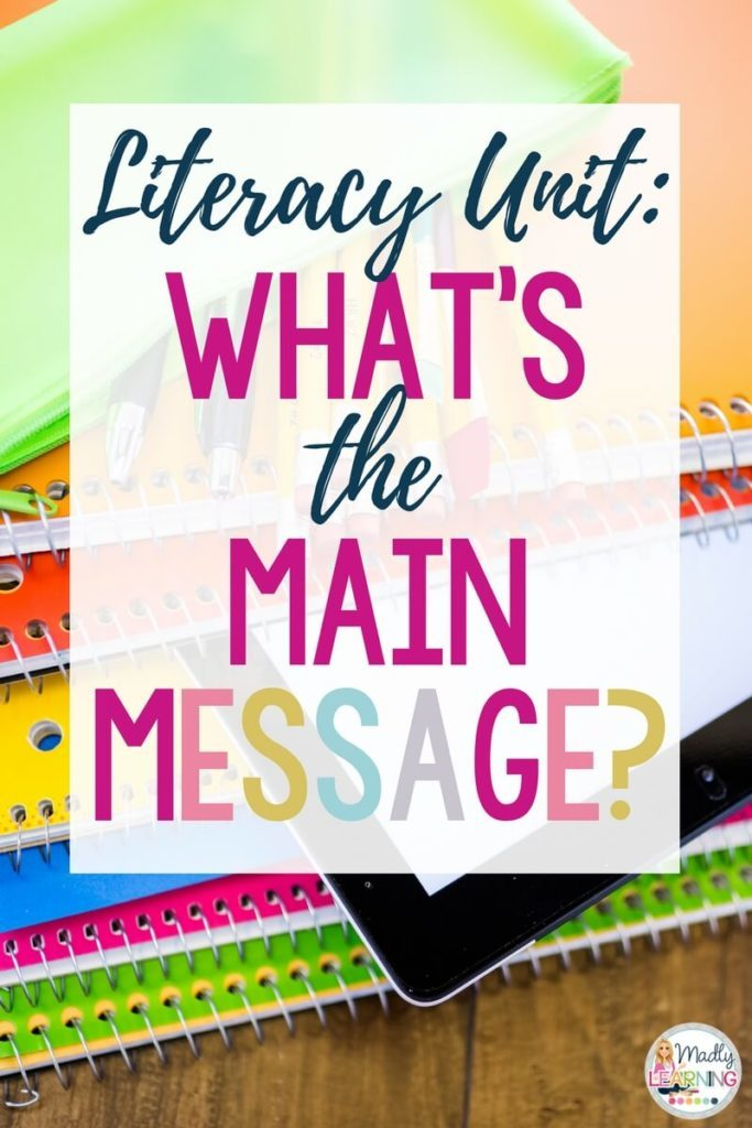 Teach your students how to find the find the main message in their reading with this literacy unit! Click through to check it out. themes | teachers | student | common cores | kids | learning