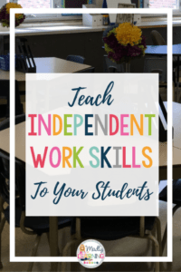 Teaching students to work independently is a vital task for all teachers. Click through to learn how to teach your students independent work skills!