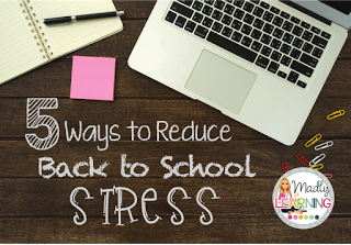 5 Ways to Reduce Back to School Stress